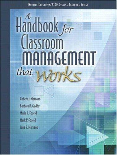 A Handbook for Classroom Management that Works by ASCD, Marzano, Robert J., Gaddy, Barbara B., Foseid, Maria C [Pearson,2008] [Paperback]