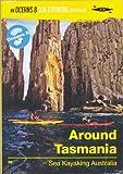 Everywhere Tasmania: Sea Kayaking Australia