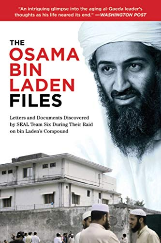 Osama bin Laden Files: Letters and Documents Discovered by SEAL Team Six During Their Raid on bin Laden's Compound ()