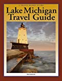 Lake Michigan Travel Guide (Trails Books Guide)