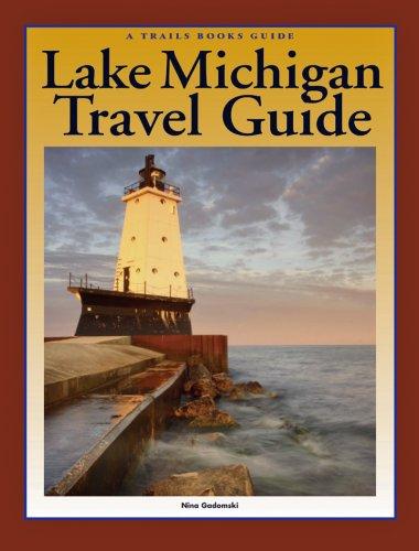 (Lake Michigan Travel Guide (Trails Books)
