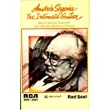 Andres Segovia: The Intimate Guitar [Audio Cassette]