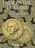 Book - Presidential Dollars, Volume 1: Philadelphia and Denver Mint Collection
