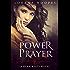"The Power of Prayer: A ""Heartbeats"" Novel"