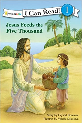 Jesus Feeds the Five Thousand (I Can Read! / Bible Stories)