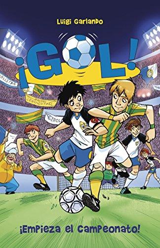 ¡Empieza el campeonato!: Gol 3 (Spanish Edition) (El Color De Mis Palabras)