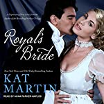 Royal's Bride: Bride Trilogy Series, Book 1 | Kat Martin