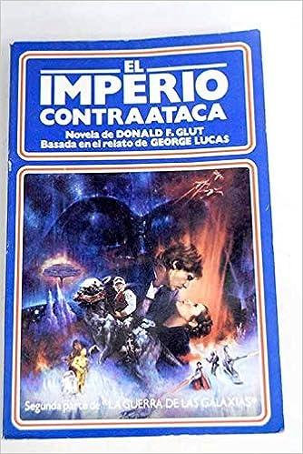 EL IMPERIO CONTRAATACA: Amazon.es: Donald F. Glut: Libros