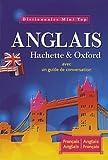 mini dictionnaire francais anglais anglais francais hachette oxford french and english dictionary french edition