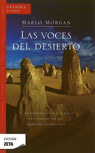 Voces del desierto (Spanish Edition) [Marlo Morgan] (Tapa Blanda)