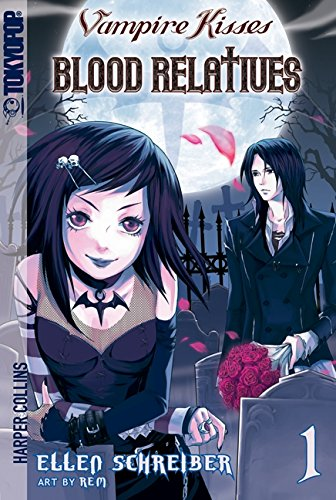 Vampire Kisses Blood Relatives, Volume I [Schreiber, Ellen] (Tapa Blanda)