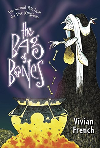 The Bag of Bones: The Second Tale from the Five Kingdoms (Tales from the Five Kingdoms) by Candlewick Press