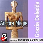 Ancora Magie [Still Magic] | Grazia Deledda