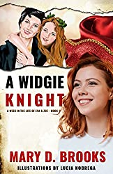 A Widgie Knight (A Week In The Life of Eva & Zoe Book 1)