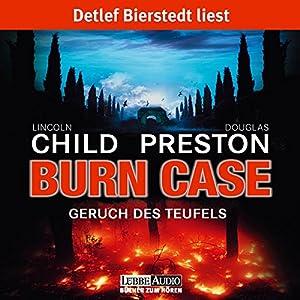 Burn Case: Geruch des Teufels (Pendergast 5) Audiobook