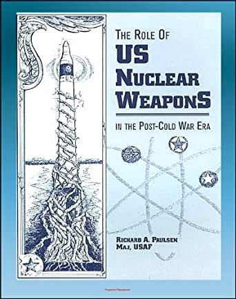 cold war and nuclear deterrence theory Title: united states national war college course 2, syllabus - topic 16: theories for deterrence and nuclear employment: backdrop for the cold war.