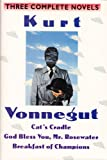 Image of Kurt Vonnegut: Three Complete Novels: Cat's Cradle; God Bless You Mr. Rosewater; Breakfast of Champions