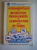 Fundamentals of Recreation Programming for Campgrounds and RV Parks, Douglas McEwen and Claire Mitchell, 0915611376