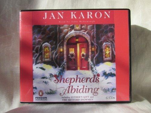 Shepherds Abiding by Jan Karon Unabridged CD Audiobook (The Mitford Series, Book 10) ()