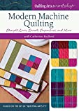 Modern Machine Quilting - Straight Lines, Spirals, Serpentines, and More!