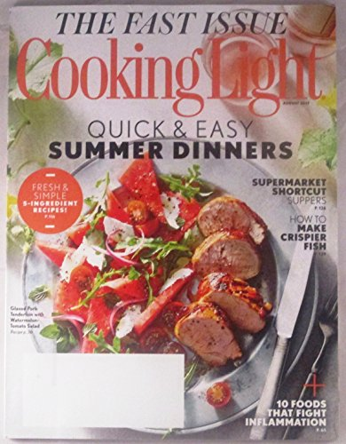 Cooking Light August 2017 Quick & Easy Summer - Summer Mist Dinner