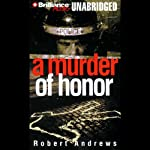 A Murder of Honor | Robert Andrews