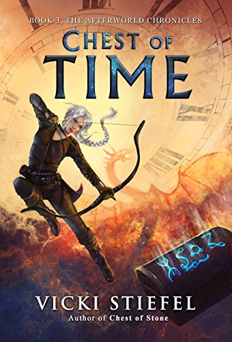 Chest of Time: Book 3, The Afterworld Chronicles