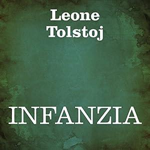 Infanzia [Childhood] Audiobook
