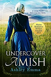 Undercover Amish (Amish Romantic Suspense) (Covert Police Detectives Unit Series Book 1)