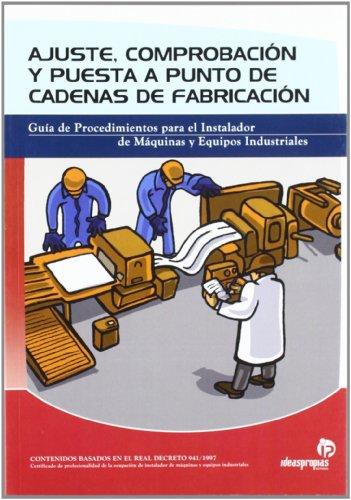 Descargar Libro Ajuste, Comprobación Y Puesta A Punto De Cadenas De Fabricación Pablo Comesaña Costas