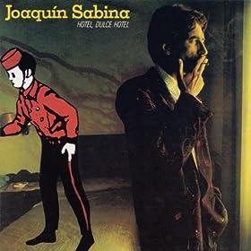 Amazon.com: Hotel, Dulce Hotel: Joaquin Sabina: MP3 Downloads