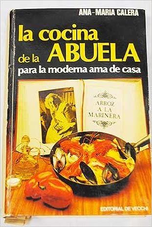 La cocina de la abuela para la moderna ama de casa (Spanish Edition) (Spanish) Hardcover – 1978