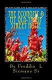 The Economy and My Old Troup Street Home, Freddie Sirmans, 1456420798