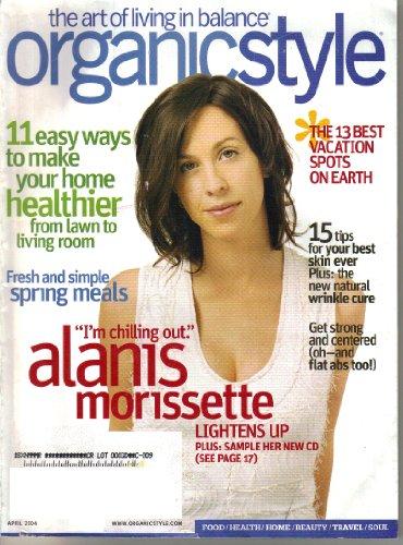 (Organic Style Magazine (April, 2004))