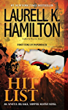 Hit List: An Anita Blake, Vampire Hunter Novel (English Edition)