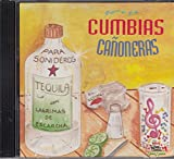 Esto Si Es Cumbias Cañoneras: Tequila Para Sonideros Con Varios Artistas
