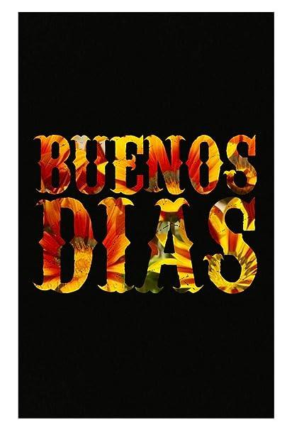 Amazoncom Stuch Strength Funny Spanish Buenos Dias Good