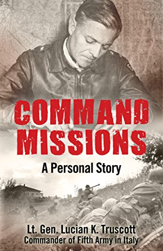 Command Missions: A Personal Story by [K. Truscott, Lucian]