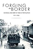 Forging the Border: Donegal and Derry in Times of