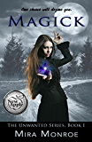 Magick (The Unwanted Series Book 1) (English Edition)