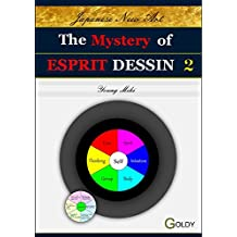 The Mystery of ESPRIT DESSIN: Course Design (Japanese New Art; Esprit Drawing Book 2)