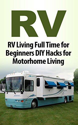 RV Hacks For Beginners