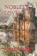 Noblest Love Paperback
