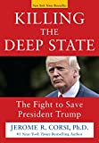 NEW YORK TIMES BESTSELLER     Donald Trump beat 16 Republican challengers and Hillary Rodham Clinton to win the presidency. Now he must beat the Deep State to keep his presidency. Here's how!#1 New York Times bestselling author of UNFIT FOR C...