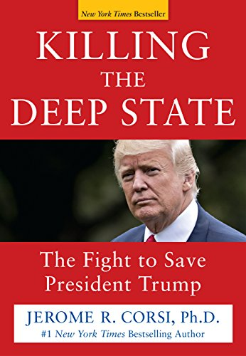 Killing the Deep State: The Fight to Save President Trump cover
