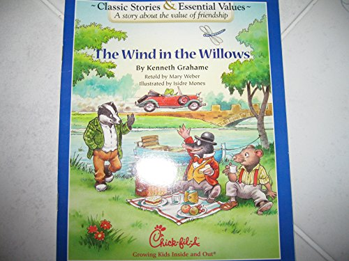 The Wind in the Willows (Chick-Fil-A)