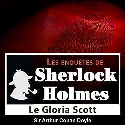 Le Gloria Scott (Les enquêtes de Sherlock Holmes 52)