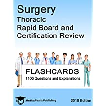 Surgery Thoracic: Rapid Board and Certification Review