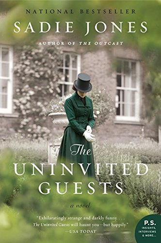 The Uninvited Guests: A Novel -