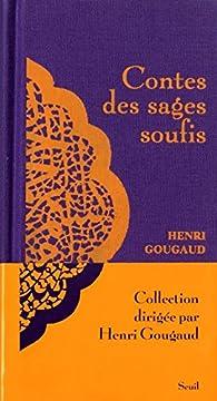 Contes des sages soufis par Henri Gougaud